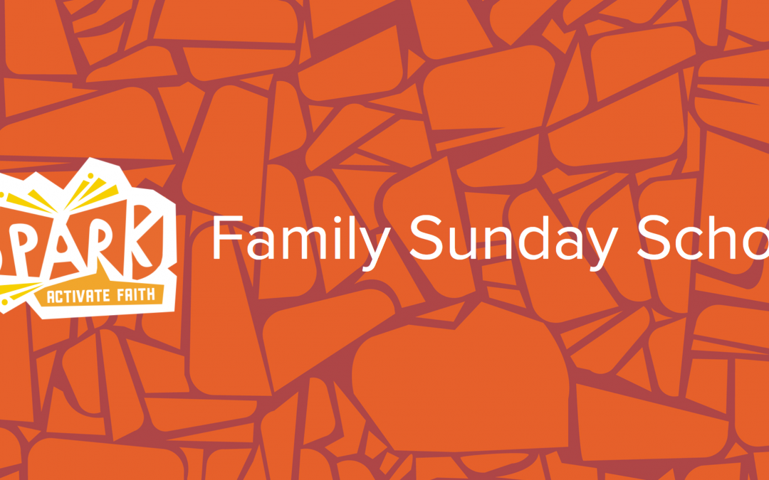Family Sunday School – May 17, 2020