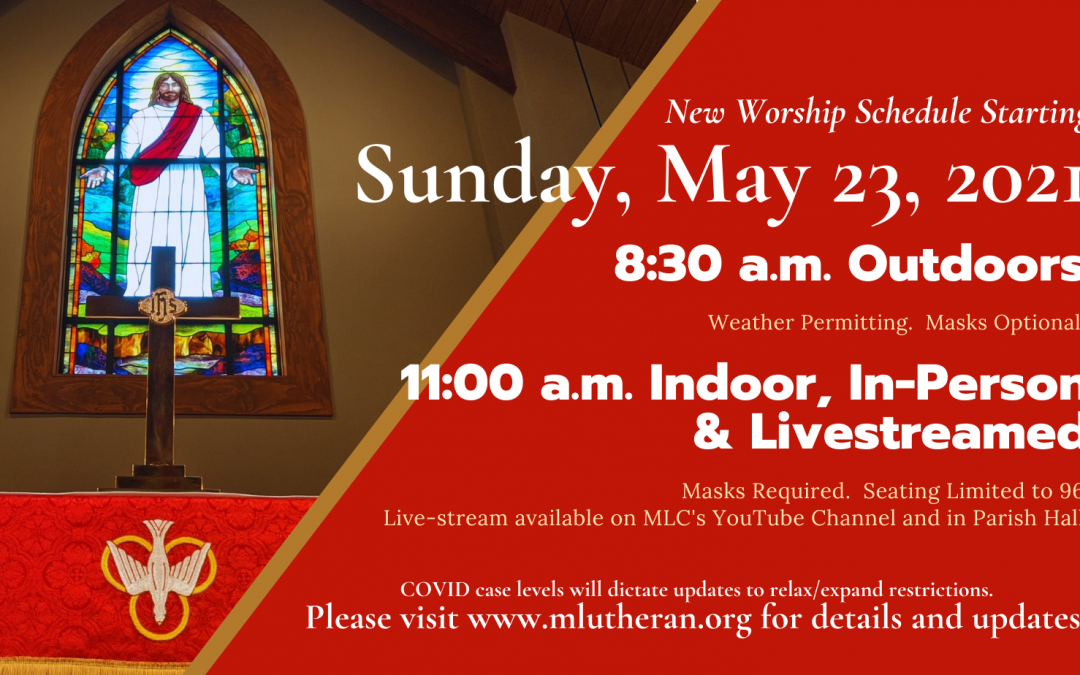 Sunday Services of Worship Change Starting May 23, 2021
