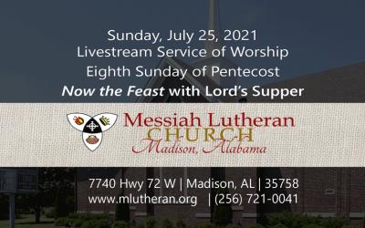 Livestream Service – Sunday,  July 25, 2021