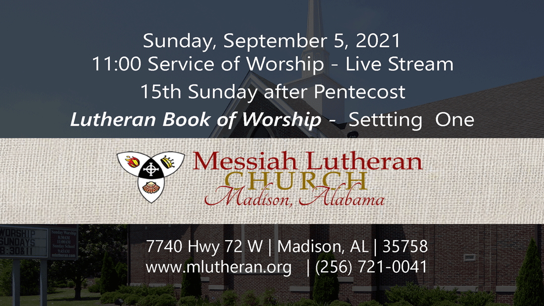 September 5, 2021 – Live Stream of 11:00 a.m. Service